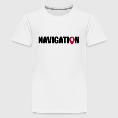 NAVIGATION - Teenager Premium T-Shirt