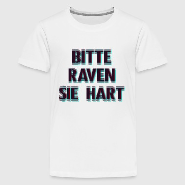Bitte Raven Party Rave Disco Fete Spaß - Teenager Premium T-Shirt
