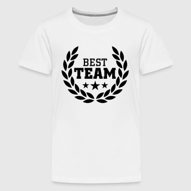 Best Team - Teenager Premium T-Shirt