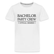 Vrijgezel Party Crew Vrijgezellenfeest Feest   Teenager Premium T Shirt