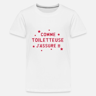 Toilette Toiletteur / Toiletteuse / Toilettage / Chien Chat - T-shirt Premium Ado