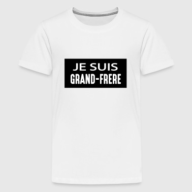 Je suis grand-frère - Teenage Premium T-Shirt