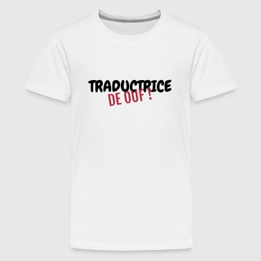 traducteur / traduction / traductrice / traduire - T-shirt Premium Ado
