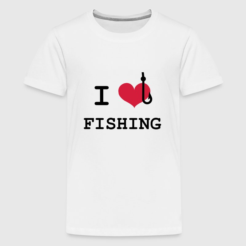 I Love Fishing  - Teenager Premium T-Shirt