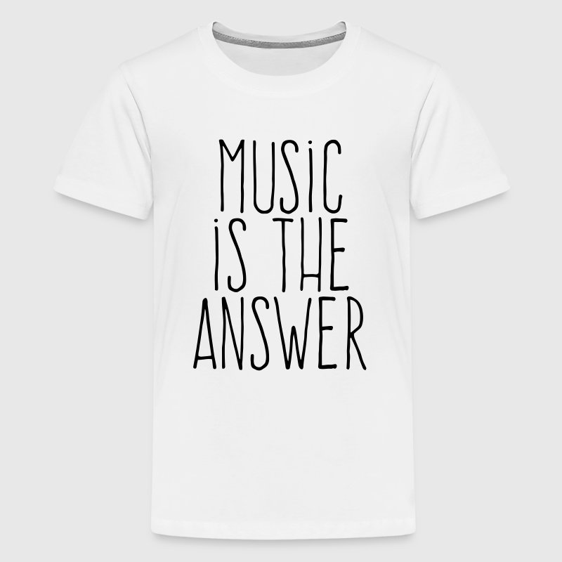 music is the answer - T-shirt Premium Ado