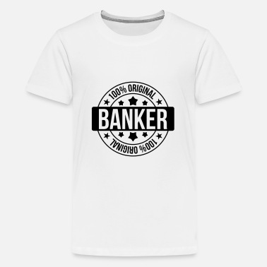 Etc Banker Banker - Teenage Premium T-Shirt