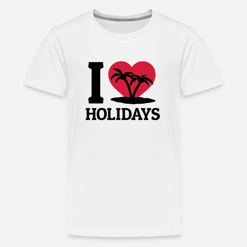 Vacation T-Shirts - I love Holidays - Teenage Premium T-Shirt white