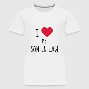 Son-in-law / Son in law / Marriage / Family - Teenage Premium T-Shirt