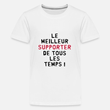 Supporteur National Supporter / Supportrice / Sport / Supporteur - T-shirt Premium Ado