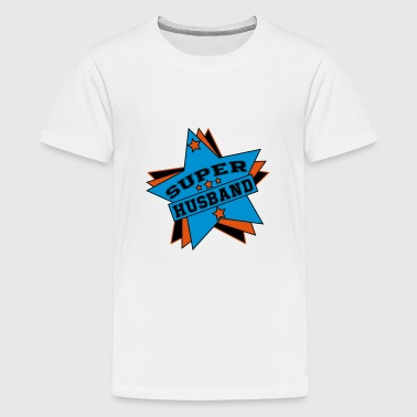 Super husband - Teenage Premium T-Shirt
