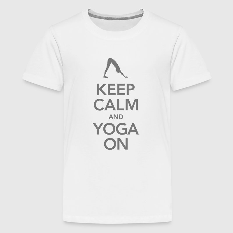 Keep Calm And Yoga On - Teenager Premium T-shirt