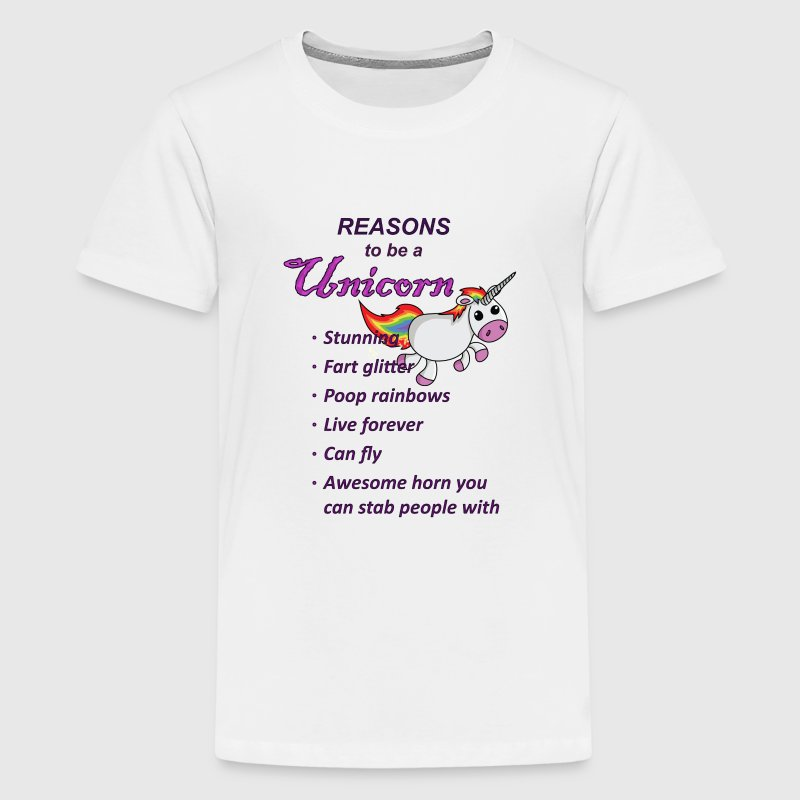 Reasons to be a Unicorn - Teenage Premium T-Shirt