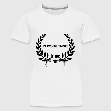 Physicien / Physique / Science / Ecole Physicienne - T-shirt Premium Ado