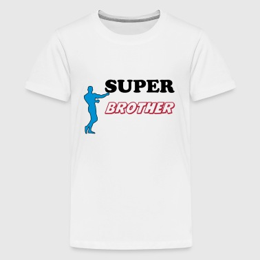Super Brother Super brother - Teenage Premium T-Shirt
