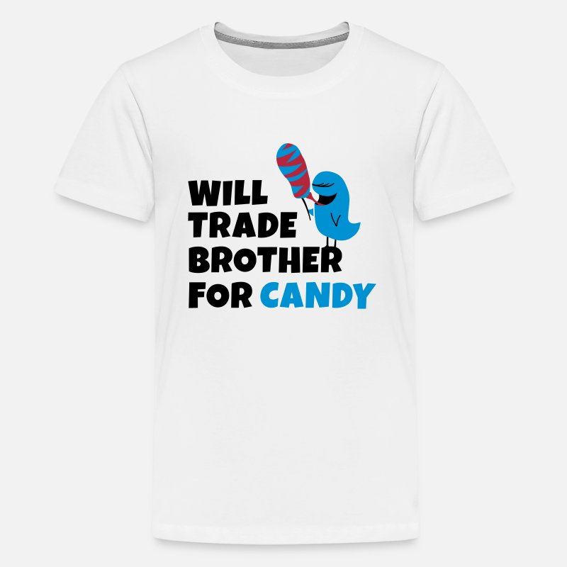 Snoep T-Shirts - Will trade brother for candy - Teenager premium T-shirt wit