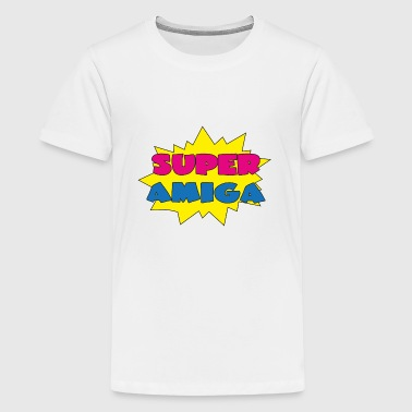 Super amiga - Teenage Premium T-Shirt