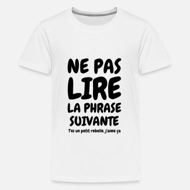 T Shirts Citations à Commander En Ligne Spreadshirt