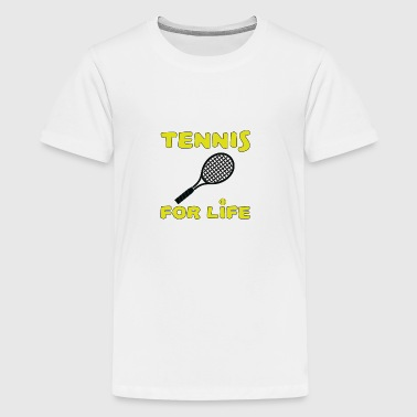 Tennis for life - Teenage Premium T-Shirt