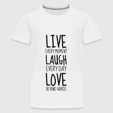 Live Laugh Love - Humor - Funny - Joke - Friend - T-shirt Premium Ado