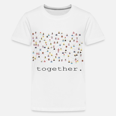 Connector Together - Teenager Premium T-Shirt