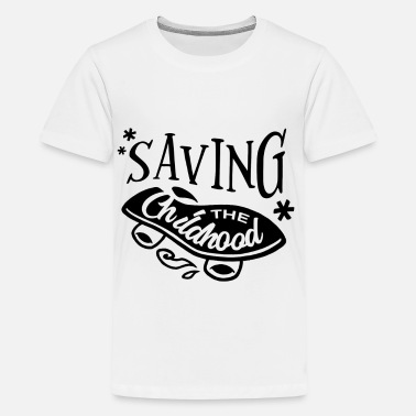Childhood Saving the Childhood - Teenager Premium T-Shirt