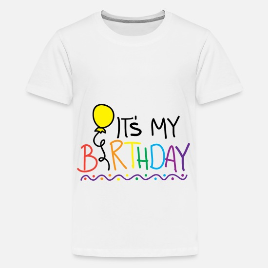 Birthday T-Shirts - birthday - Teenage Premium T-Shirt white
