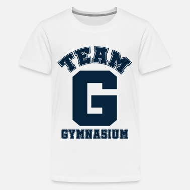 Gymnasium TEAM GYMNASIUM - Teenage Premium T-Shirt