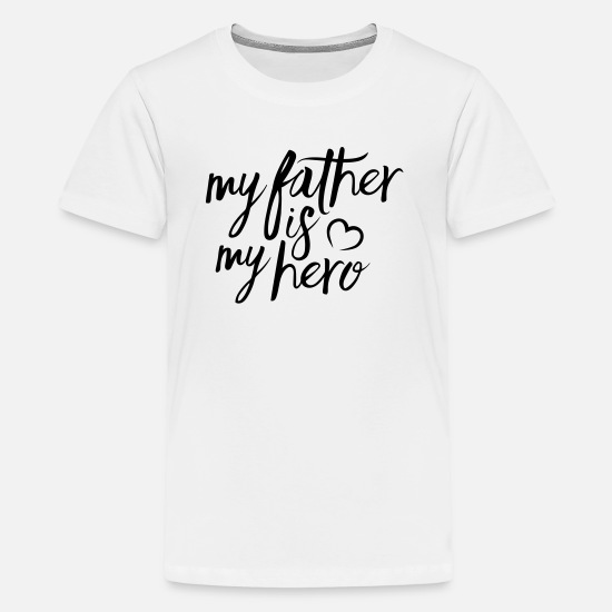 My T-shirts - My father is my hero - Premium T-shirt tonåring vit