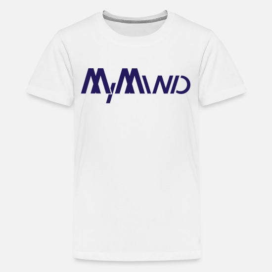 Birthday T-Shirts - My Mind - Teenage Premium T-Shirt white