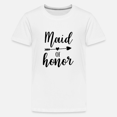 Maid Of Honor Maid of Honor - Teenage Premium T-Shirt