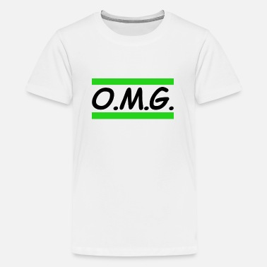 Omg omg - Teenage Premium T-Shirt