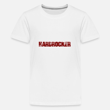 Hardrock Hardrocker - Teenager Premium T-Shirt