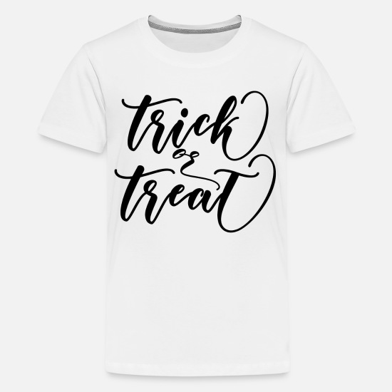 Birthday T-Shirts - Trick or Treat - Teenage Premium T-Shirt white