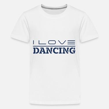 Dancer Dancer Dancer Dancer Dancer - Teenage Premium T-Shirt