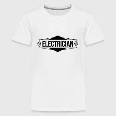 Electrician / Electricity / Electricien / Electric - Teenage Premium T-Shirt