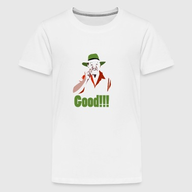 GOOD! - Teenage Premium T-Shirt