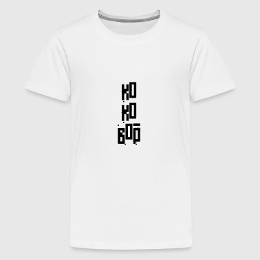 Ko Ko Bop - K-pop en chill! - Teenager Premium T-shirt