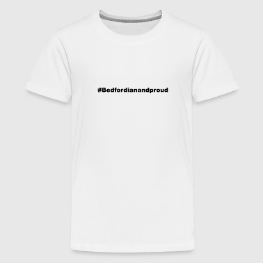 Hashtag Bedford - Teenager Premium T-shirt