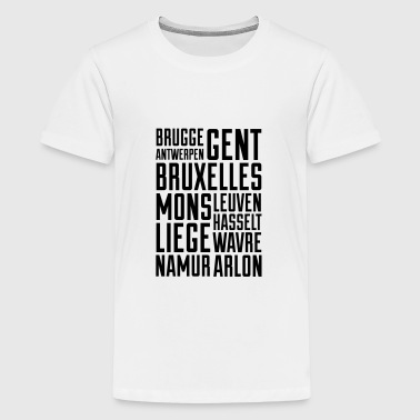Belgium cities - Teenager Premium T-shirt