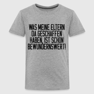 Bewundernswert - Teenager Premium T-Shirt