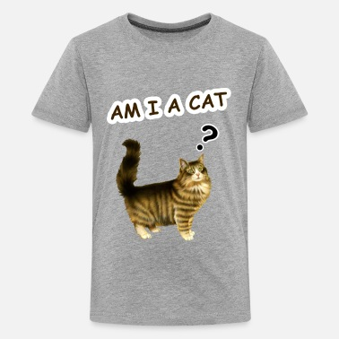 Am i a cat ? - Teenage Premium T-Shirt