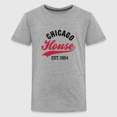 Chicago house est. 1984 - Teenager Premium T-shirt