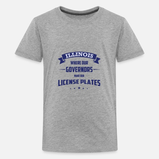 Usa T-Shirts - ILLINOIS WHERE OUR GOVERNORS MAKE OUR LICENSE - Teenager Premium T-Shirt Grau meliert
