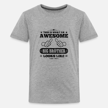 Brother awesome big brother - Teenage Premium T-Shirt