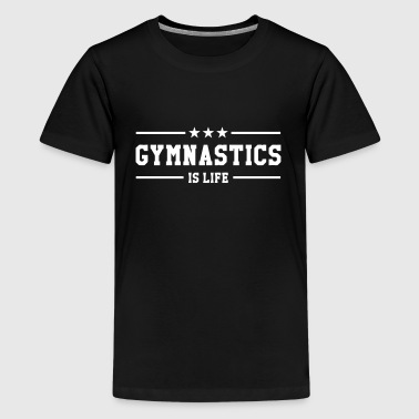 Gymnastics is life - Premium-T-shirt tonåring