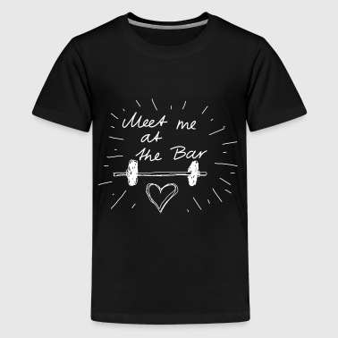 Meet me at the bar - Teenager Premium T-Shirt