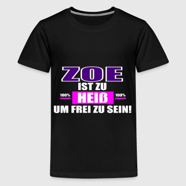 ZOE - Teenager Premium T-Shirt