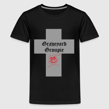 Graveyard-Groupie - Teenager Premium T-Shirt