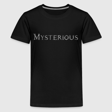 Mysterious - Teenage Premium T-Shirt