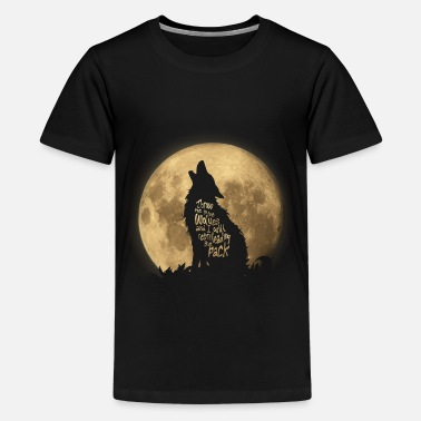Loups Pleine Lune Throw me to the Wolves - T-shirt Premium Ado
